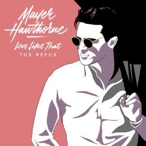 Love Like That (Tux Refux) - Single Mp3 Download