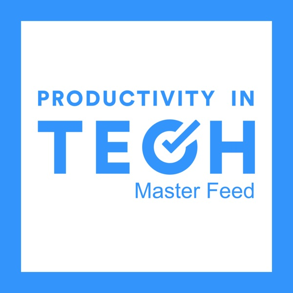 Productivity In Tech: Master Feed
