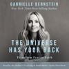 Gabrielle Bernstein - The Universe Has Your Back: Transform Fear into Faith (Unabridged)  artwork