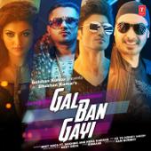 Gal Ban Gayi-Meet Bros, Sukhbir, Neha Kakkar & Yo Yo Honey Singh