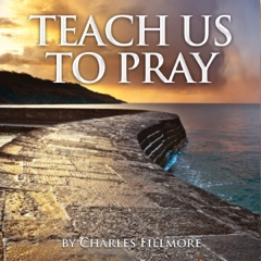 Teach Us to Pray (Unabridged)