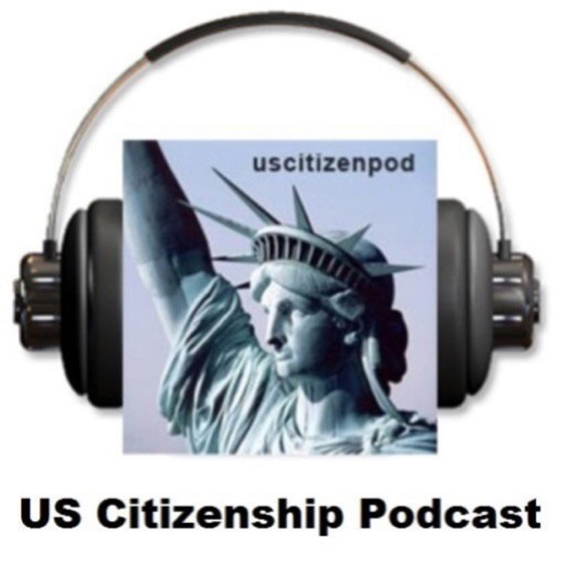 Us Citizenship Podcast By Us Citizenship Podcast On Apple Podcasts