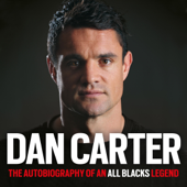 Dan Carter: My Autobiography (Unabridged)