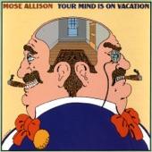 Mose Allison - I Feel so Good