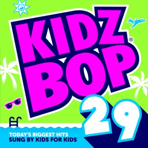 Kidz Bop 29 Mp3 Download