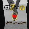 Still in Love - Single - This Gizmo