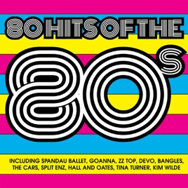 80 hits of the 80s by various artists on apple music