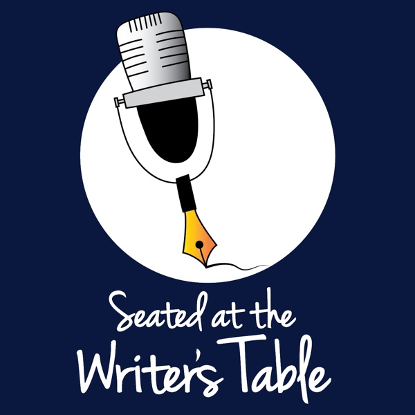 seated at the writers table podcast