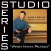 When Mama Prayed Studio Series Performance Track EP