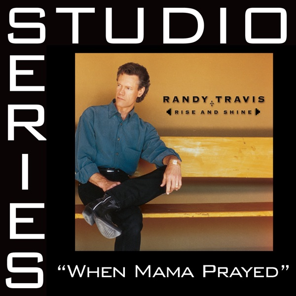 When Mama Prayed (Studio Series Performance Track) - EP