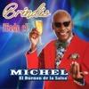 Brindis - Michel el Buenón