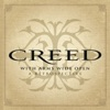 With Arms Wide Open: A Retrospective, Creed