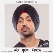 Do You Know - Diljit Dosanjh - Diljit Dosanjh