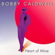 Heart of Mine - Bobby Caldwell