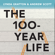 Lynda Gratton & Andrew Scott - The 100-Year Life: Living and Working in an Age of Longevity (Unabridged)