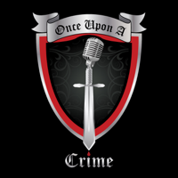 Podcast cover art for Once Upon A Crime | True Crime