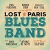 Lost in Paris Blues Band ジャケット写真