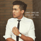 Joseph Vincent - Can't Take My Eyes Off You, Stafaband - Download Lagu Terbaru, Gudang Lagu Mp3 Gratis 2018