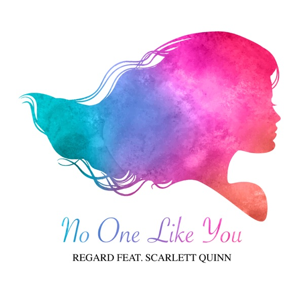 No One Like You (feat. Scarlett Quinn) - Single