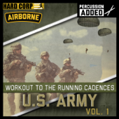 Workout To The Running Cadences U.S. Army Airborne, Vol. 1 (Percussion Added)-U.S. Army Airborne