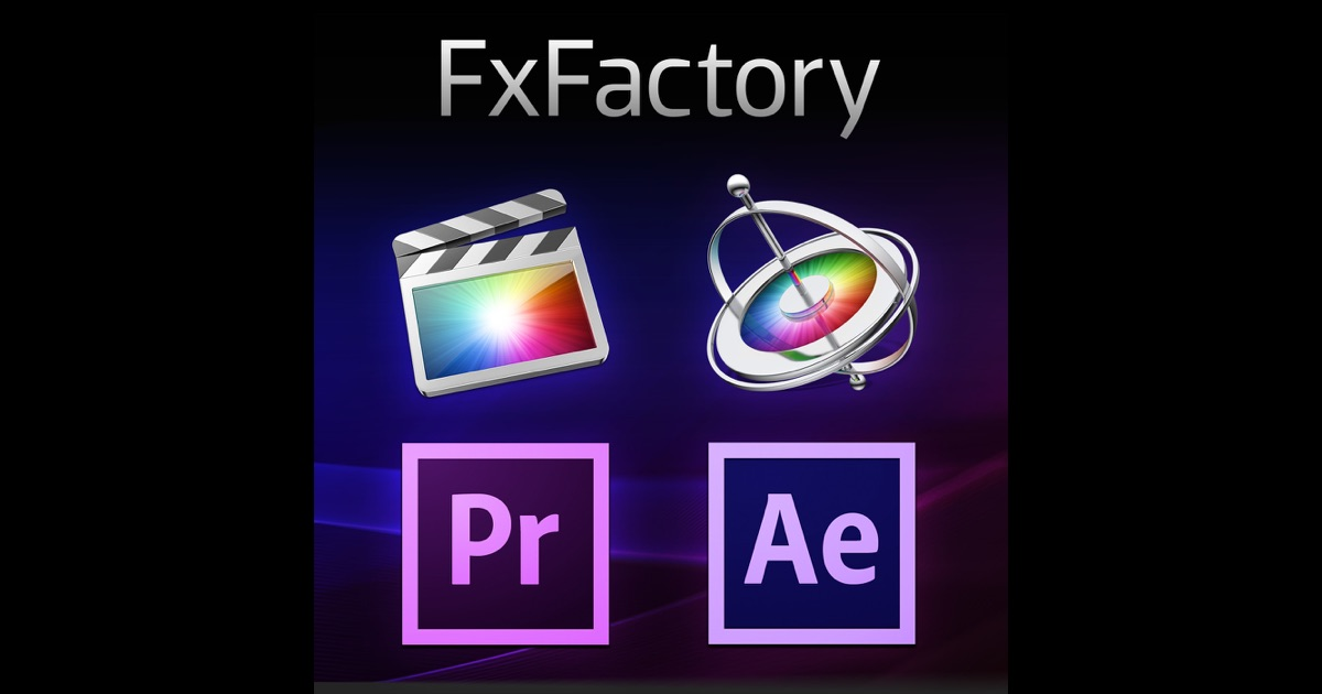 FxFactory - Final Cut Pro, Motion and AE plugins by Noise Industries ...