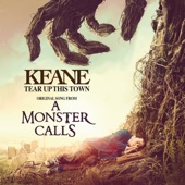 "Tear Up This Town (From ""A Monster Calls"") - Single"
