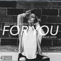 For You (feat. Kiva) [Aundi Remix] - Single