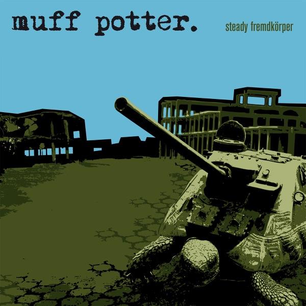 Muff Potter mit Das Finkelmann' sche Lachen