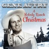 Gene Autry A Melody Ranch Christmas