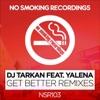 Get Better Remixes Single feat Yalena Single