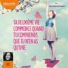 Raphaëlle Giordano - Ta deuxième vie commence quand tu comprends que tu n'en as qu'une artwork