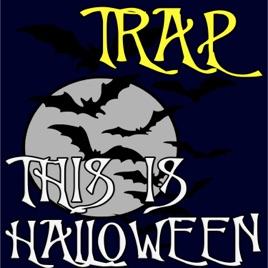 This Is Halloween (Trap Remix) - Single by D Blud on Apple Music