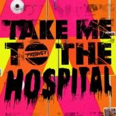 Take Me to the Hospital - EP