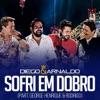 Sofri em Dobro (Ao Vivo) [feat. George Henrique & Rodrigo] - Single