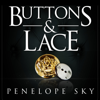 Penelope Sky - Buttons and Lace (Unabridged)  artwork