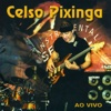 Celso Pixinga Ao vivo - Celso Pixinga
