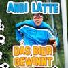 Das Bier gewinnt (Kreisligafussball) - Single - Andi Latte