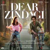 Dear Zindagi (Original Motion Picture Soundtrack)-Amit Trivedi & Ilaiyaraaja