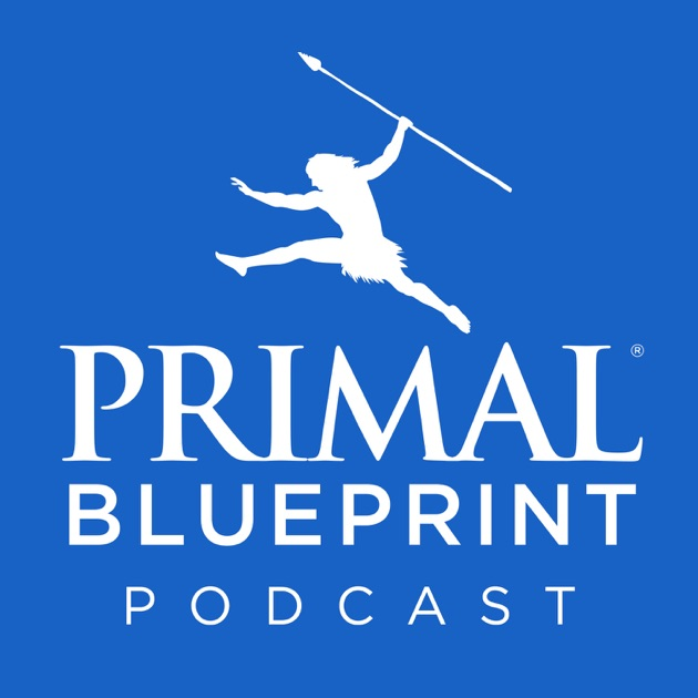 Primal blueprint podcast by mark sisson on apple podcasts malvernweather Images