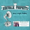 These Simple Truths (Deluxe Edition) - Sidewalk Prophets