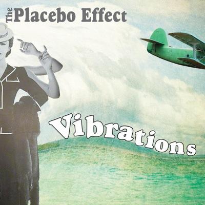 Vibrations - EP - The Placebo Effect album