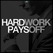 Hard Work Pays Off (Entrepreneur Motivational Speeches)
