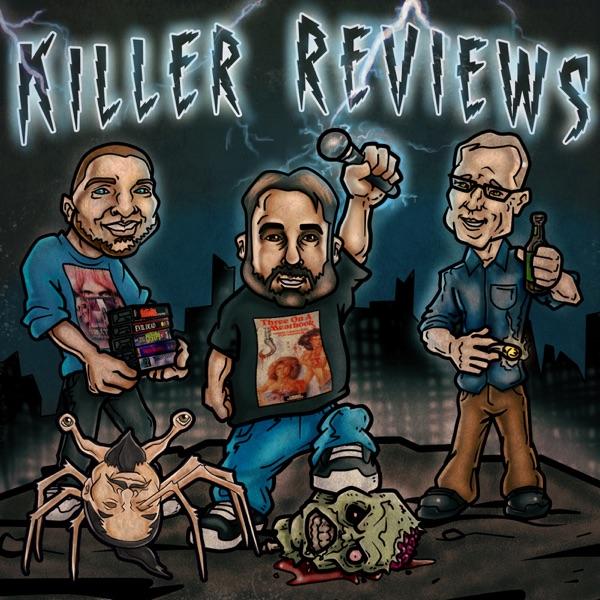 Killer Reviews Movie Podcast