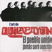 Quilapayun - El pueblo unido jamás será vencido
