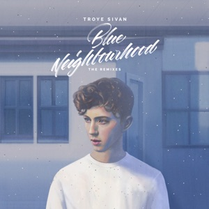 Blue Neighbourhood (The Remixes) Mp3 Download