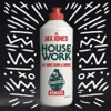 House Work (feat. Mike Dunn & MNEK) [Remixes], Jax Jones