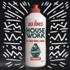House Work (Remixes) [feat. Mike Dunn & MNEK], Jax Jones