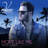 Move Like Me (feat. LissA) [Extended]