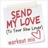 Send My Love (To Your New Lover) - Single - Dynamix Music