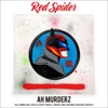 Ah Murderz (feat. MINMI, BES, APOLLO, KENTY GROSS, J-REXXX, KIRA, NATURAL WEAPON & DOZAN11) - Single ジャケット写真